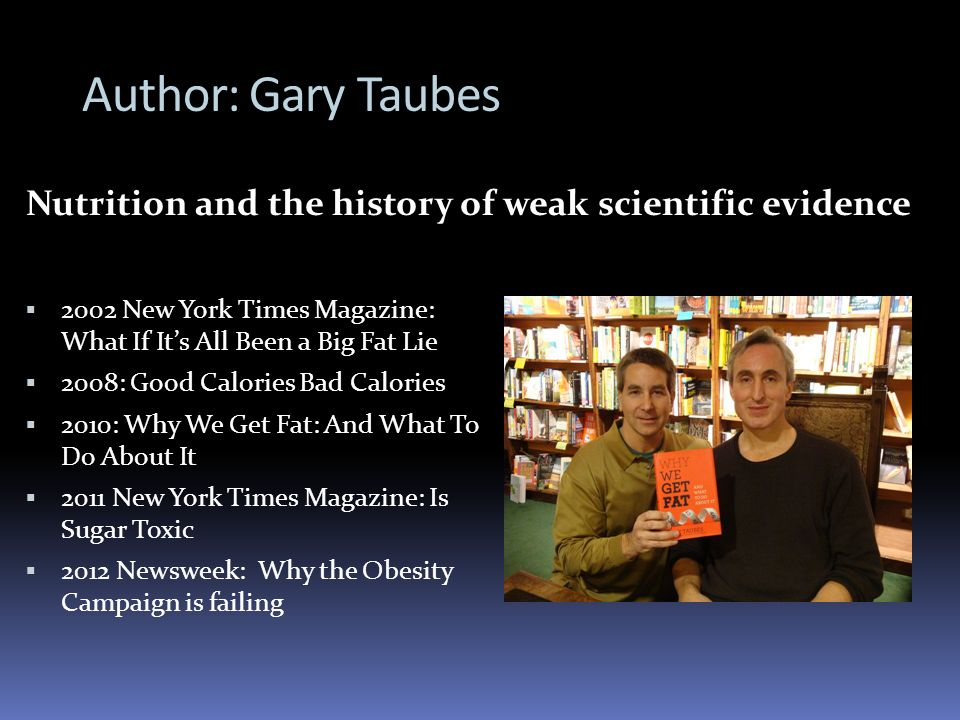 Nutrition and the history of weak scientific evidence