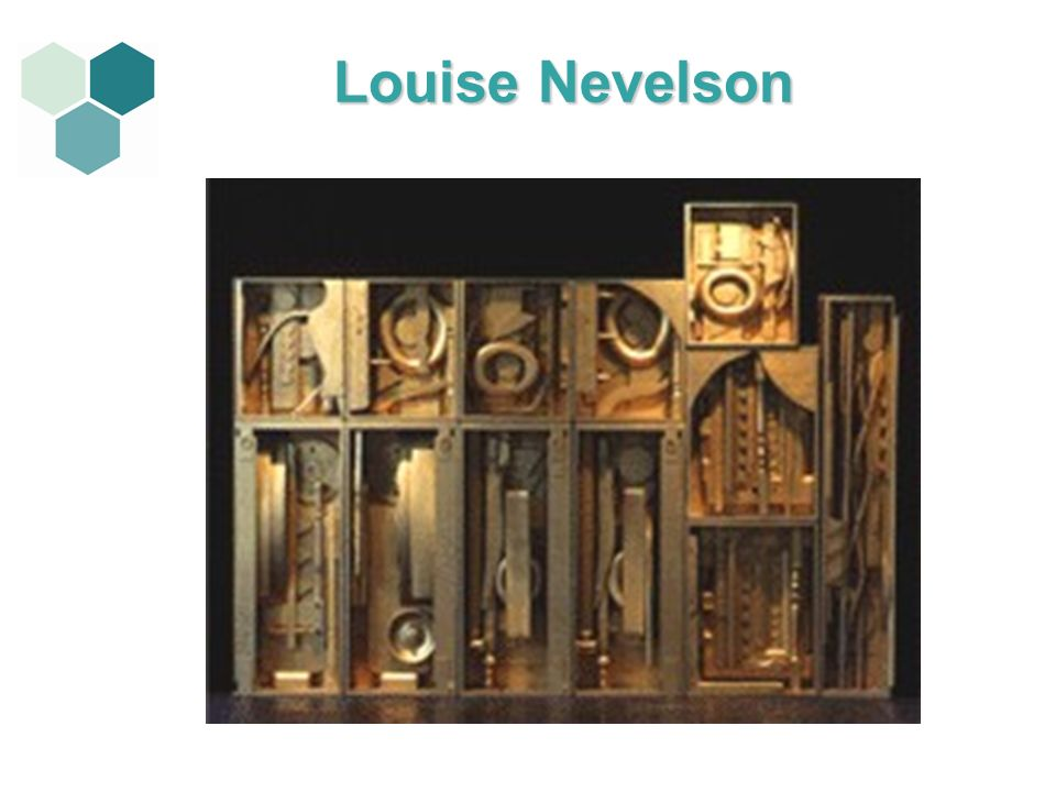 Louise Nevelson 3