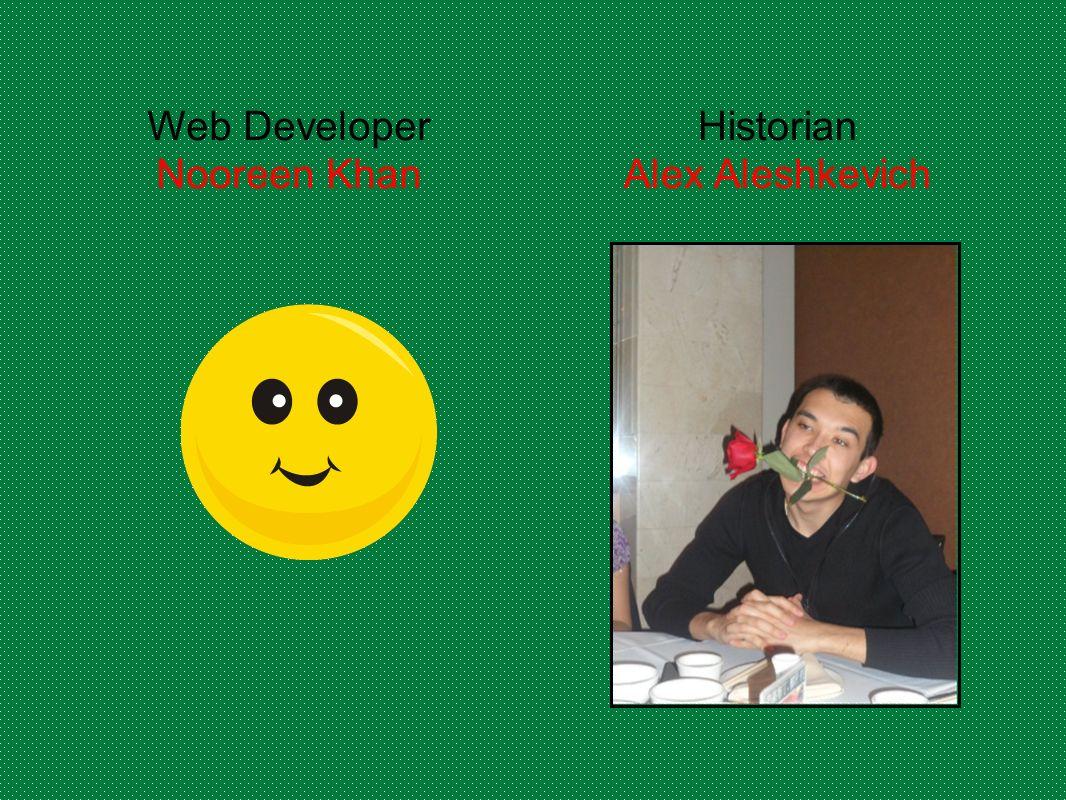 Web Developer Nooreen Khan Historian Alex Aleshkevich