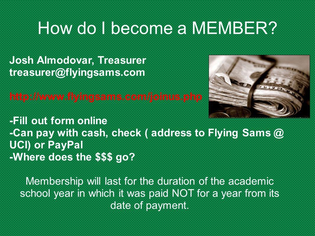 How do I become a MEMBER Josh Almodovar, Treasurer