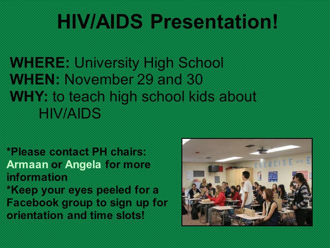 HIV/AIDS Presentation!