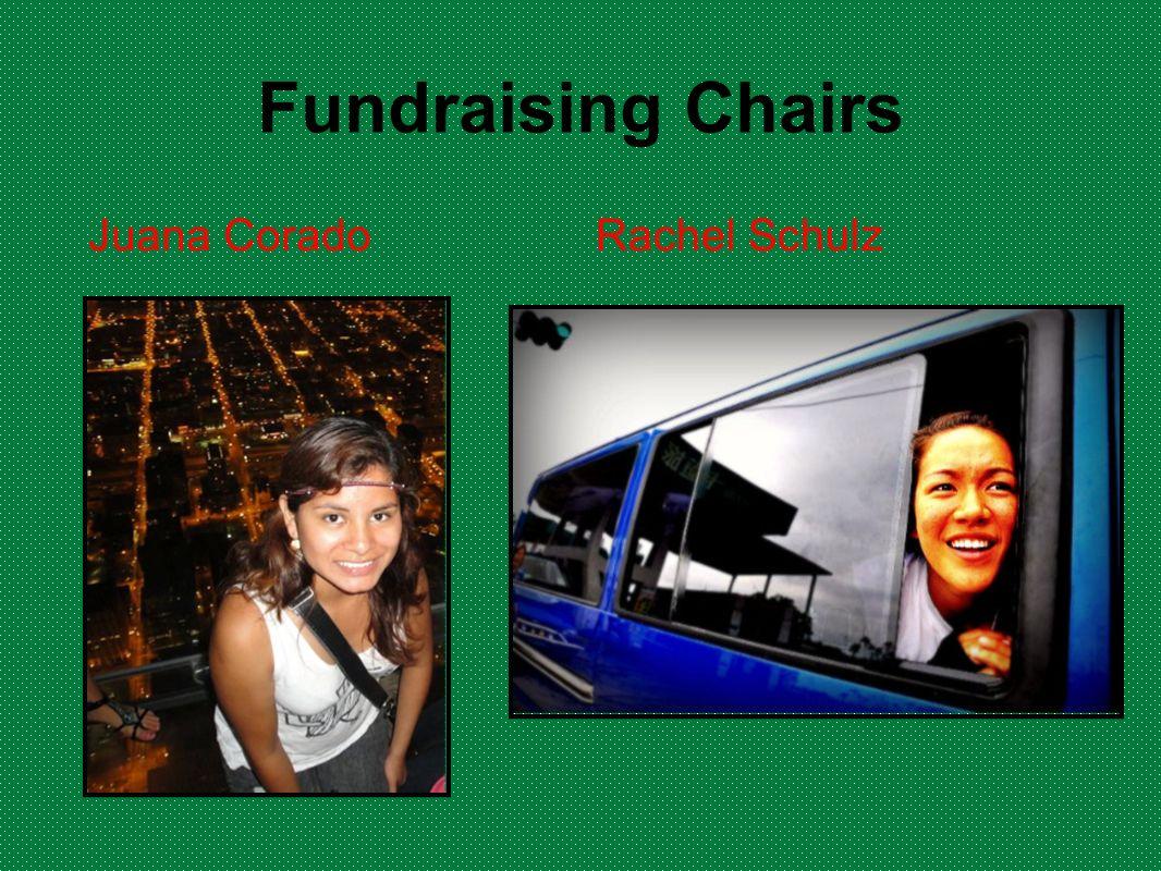Fundraising Chairs Juana Corado Rachel Schulz