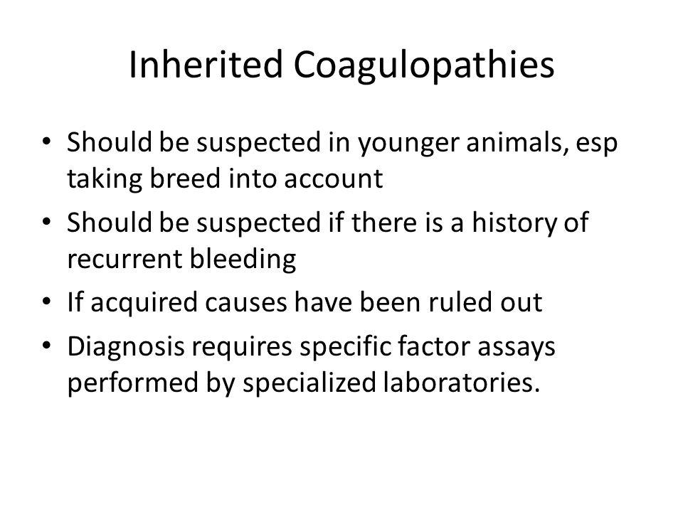 Inherited Coagulopathies