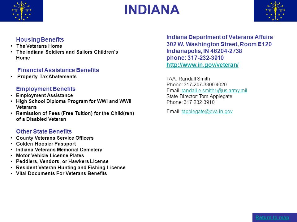 INDIANA Indiana Department of Veterans Affairs 302 W. Washington Street, Room E120 Indianapolis, IN