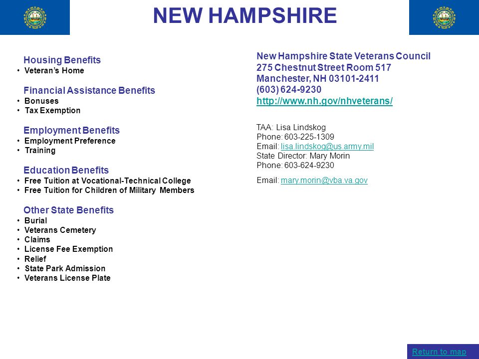 NEW HAMPSHIRE New Hampshire State Veterans Council 275 Chestnut Street Room 517 Manchester, NH 03101-2411.