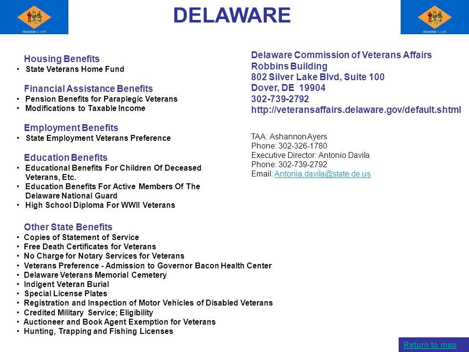DELAWARE Delaware Commission of Veterans Affairs Robbins Building 802 Silver Lake Blvd, Suite 100 Dover, DE 19904.