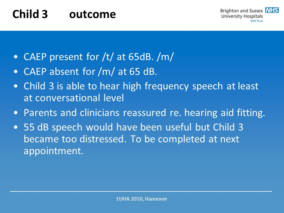 Child 3 outcome CAEP present for /t/ at 65dB. /m/
