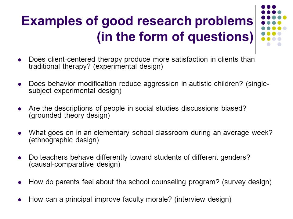 Examples of good research problems (in the form of questions)