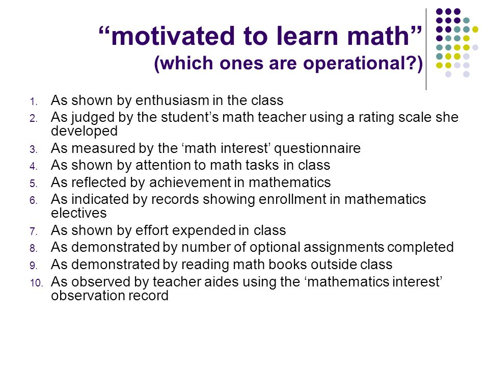 motivated to learn math (which ones are operational )