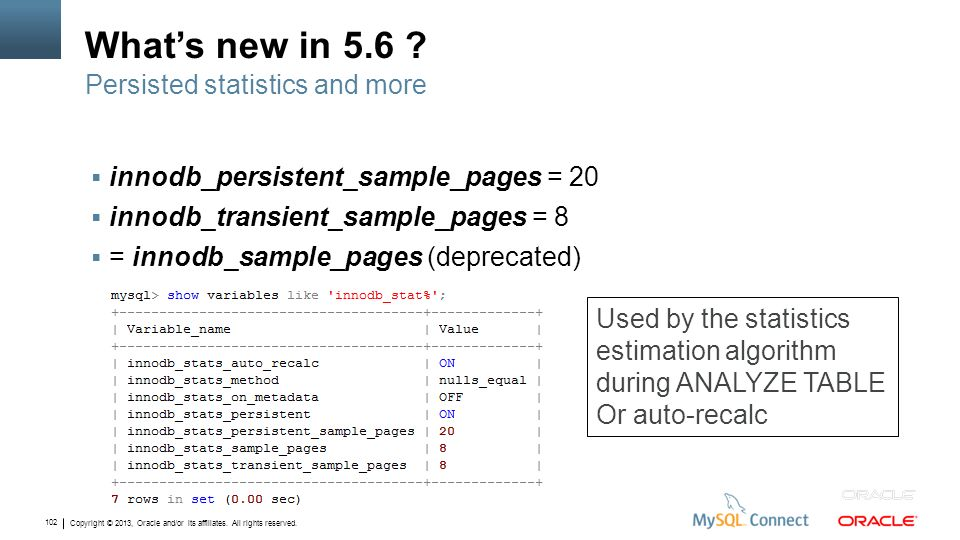 What's new in 5.6 Persisted statistics and more