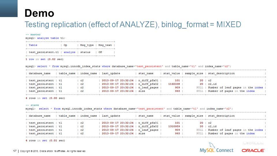 Demo Testing replication (effect of ANALYZE), binlog_format = MIXED