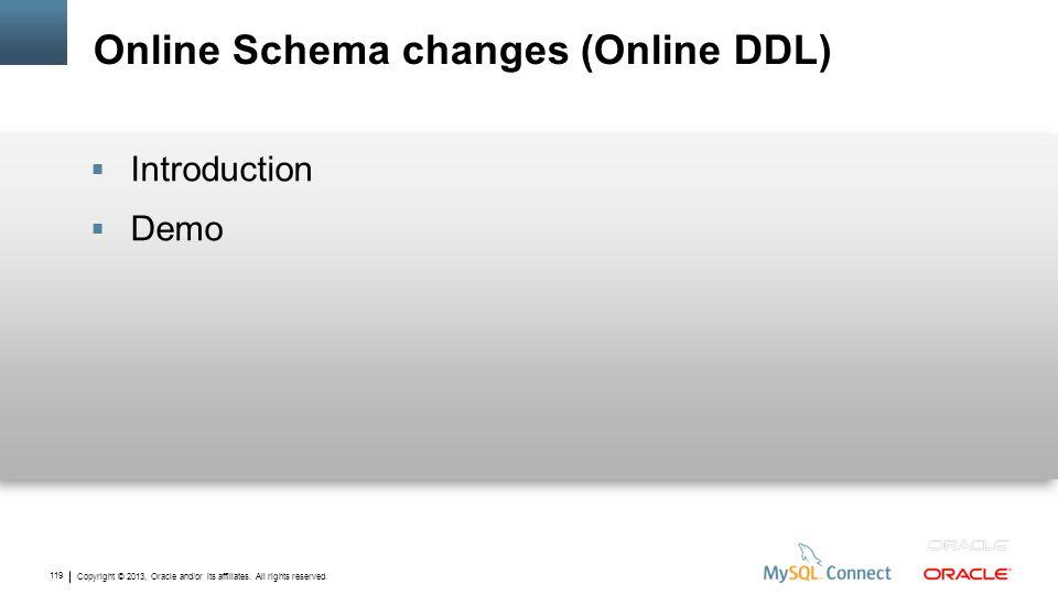 Online Schema changes (Online DDL)