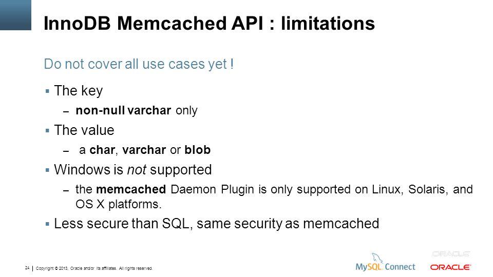 InnoDB Memcached API : limitations