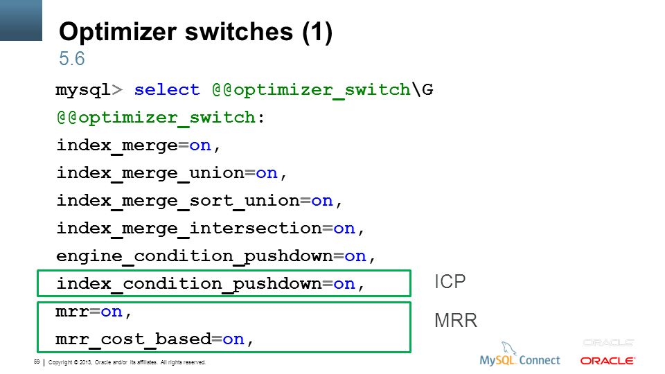 Optimizer switches (1) 5.6.
