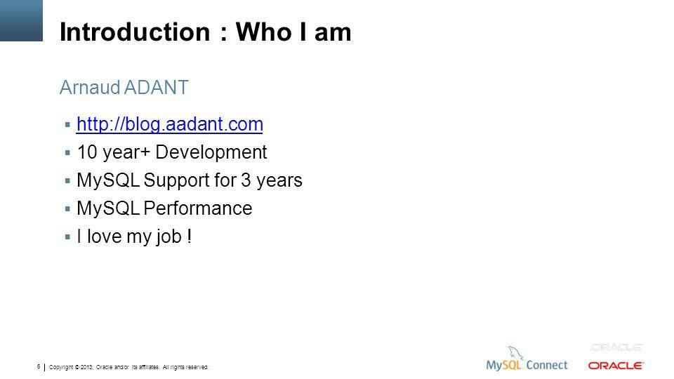 Introduction : Who I am Arnaud ADANT http://blog.aadant.com