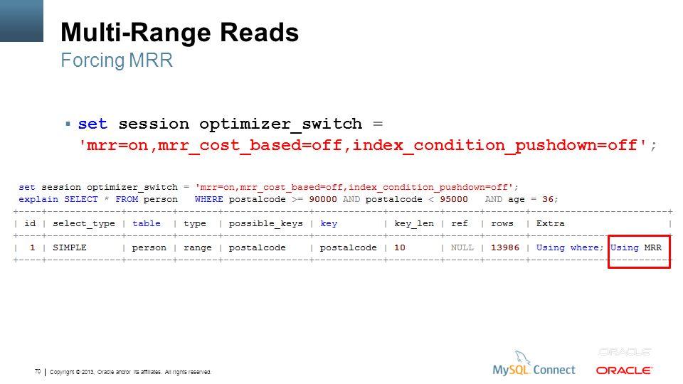 Multi-Range Reads Forcing MRR