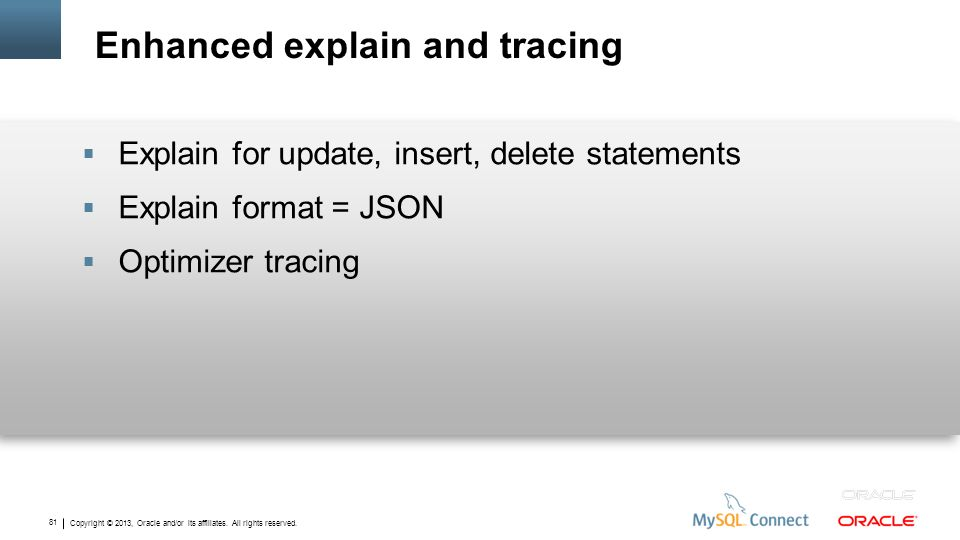 Enhanced explain and tracing