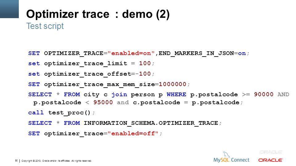 Optimizer trace : demo (2)