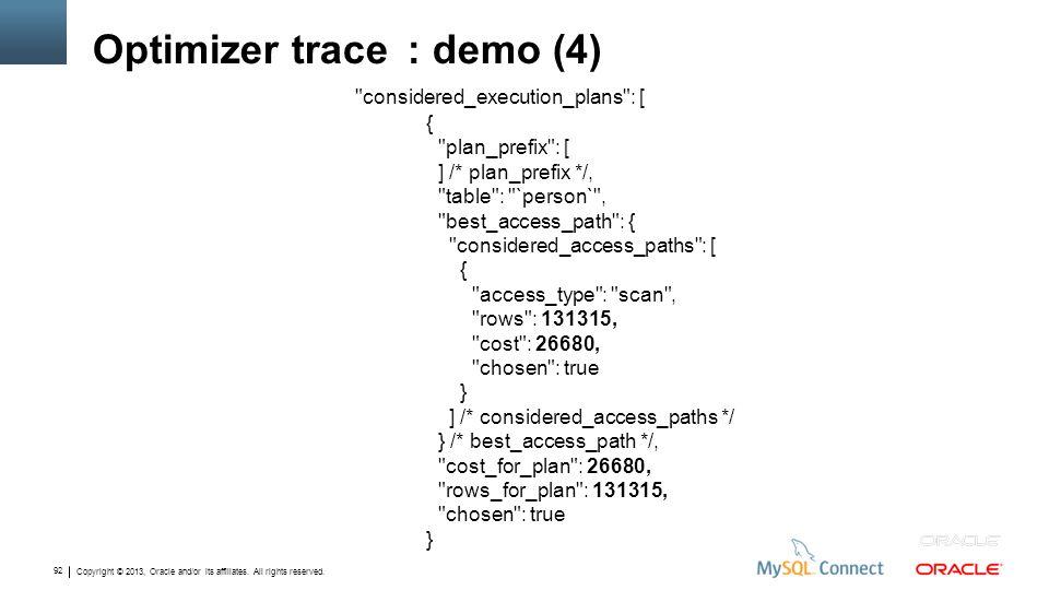 Optimizer trace : demo (4)