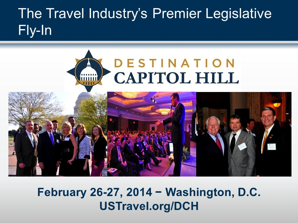 The Travel Industry's Premier Legislative Fly-In