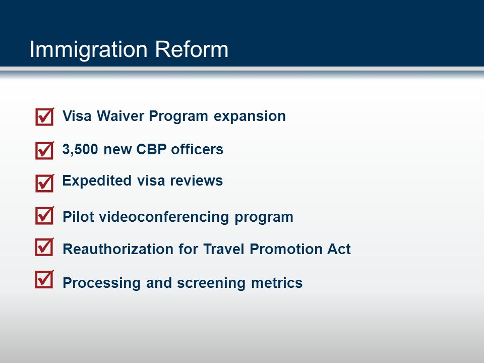       Immigration Reform Visa Waiver Program expansion
