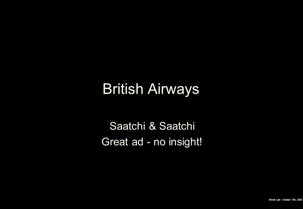British Airways Saatchi & Saatchi Great ad - no insight!