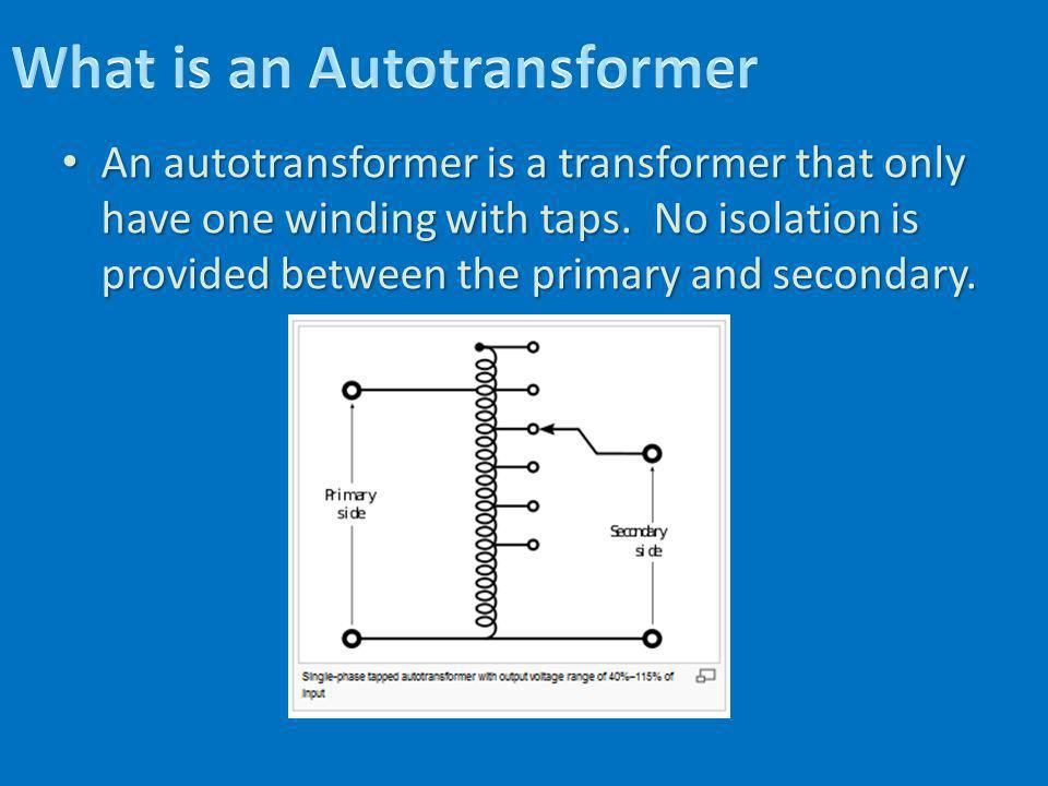 What is an Autotransformer