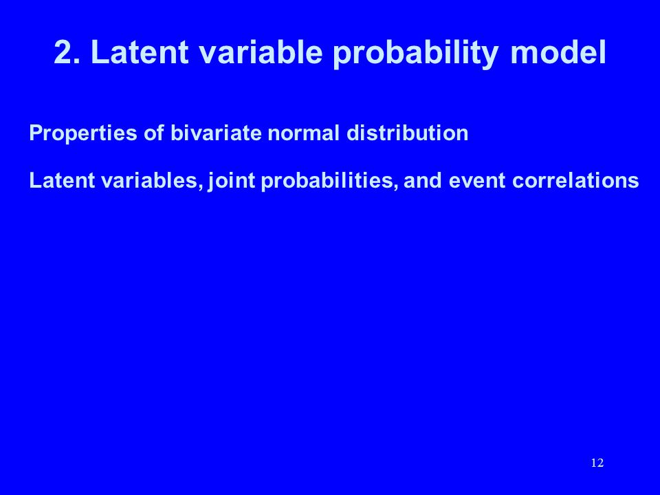 2. Latent variable probability model