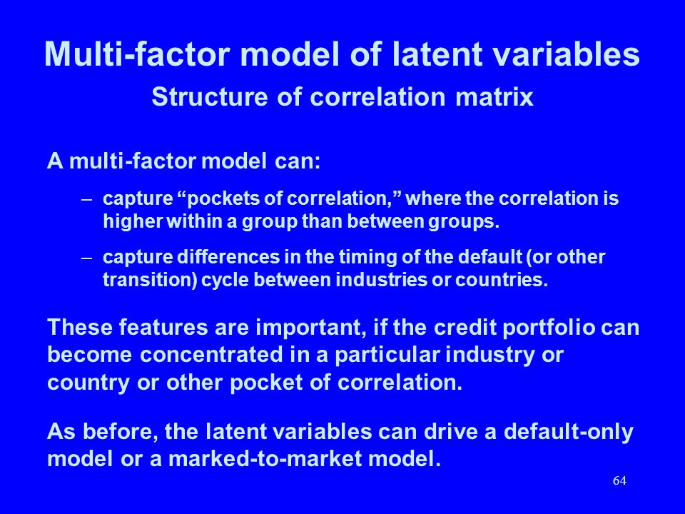 Multi-factor model of latent variables Structure of correlation matrix