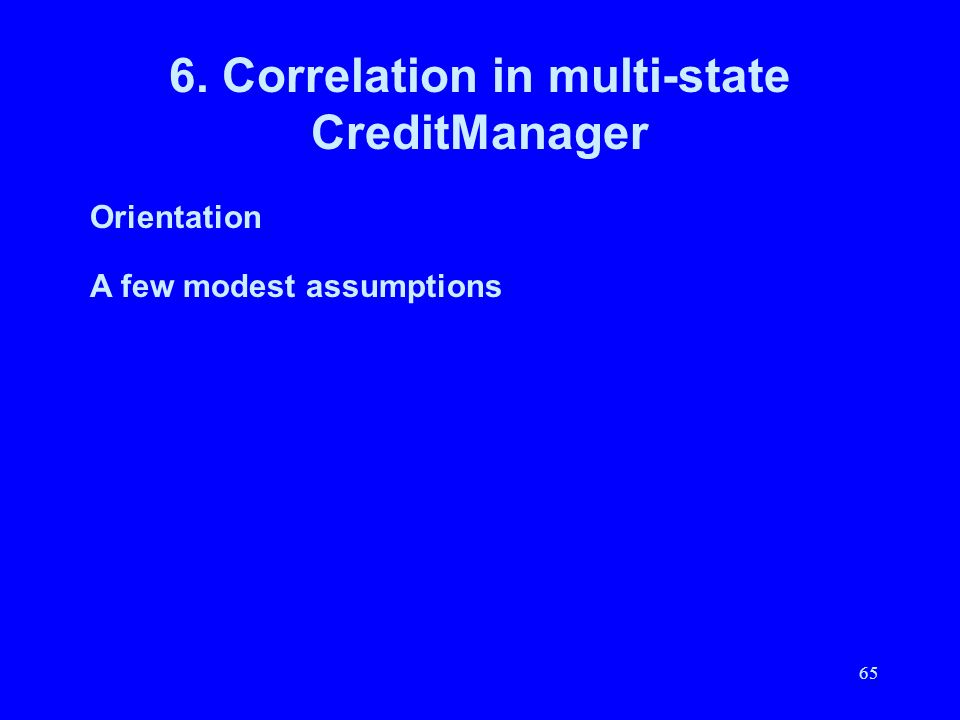 6. Correlation in multi-state CreditManager