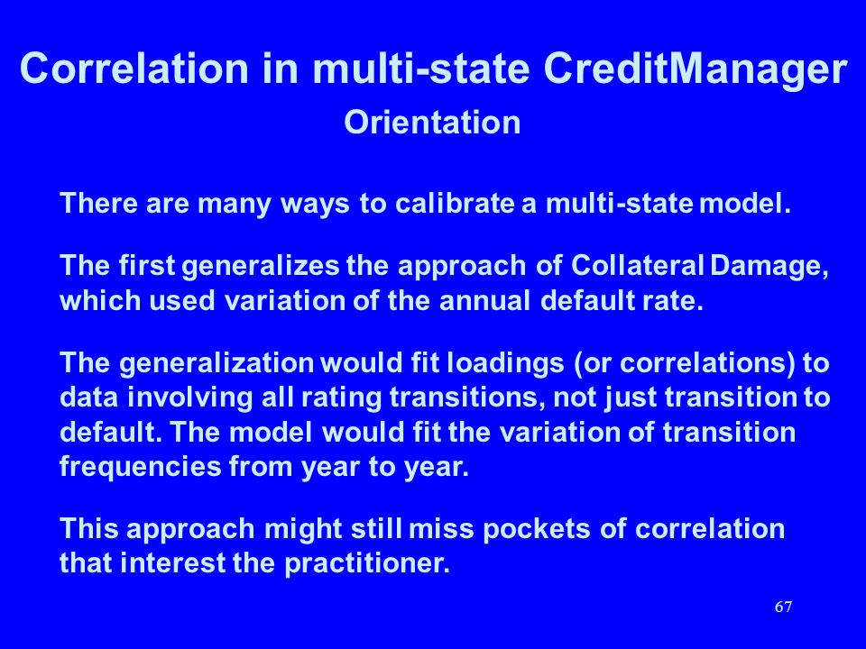 Correlation in multi-state CreditManager