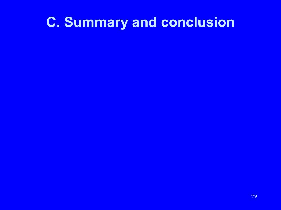 C. Summary and conclusion