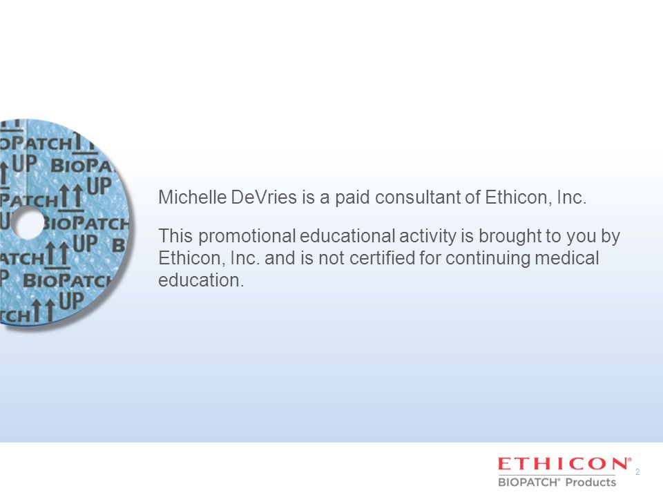 Michelle DeVries is a paid consultant of Ethicon, Inc.