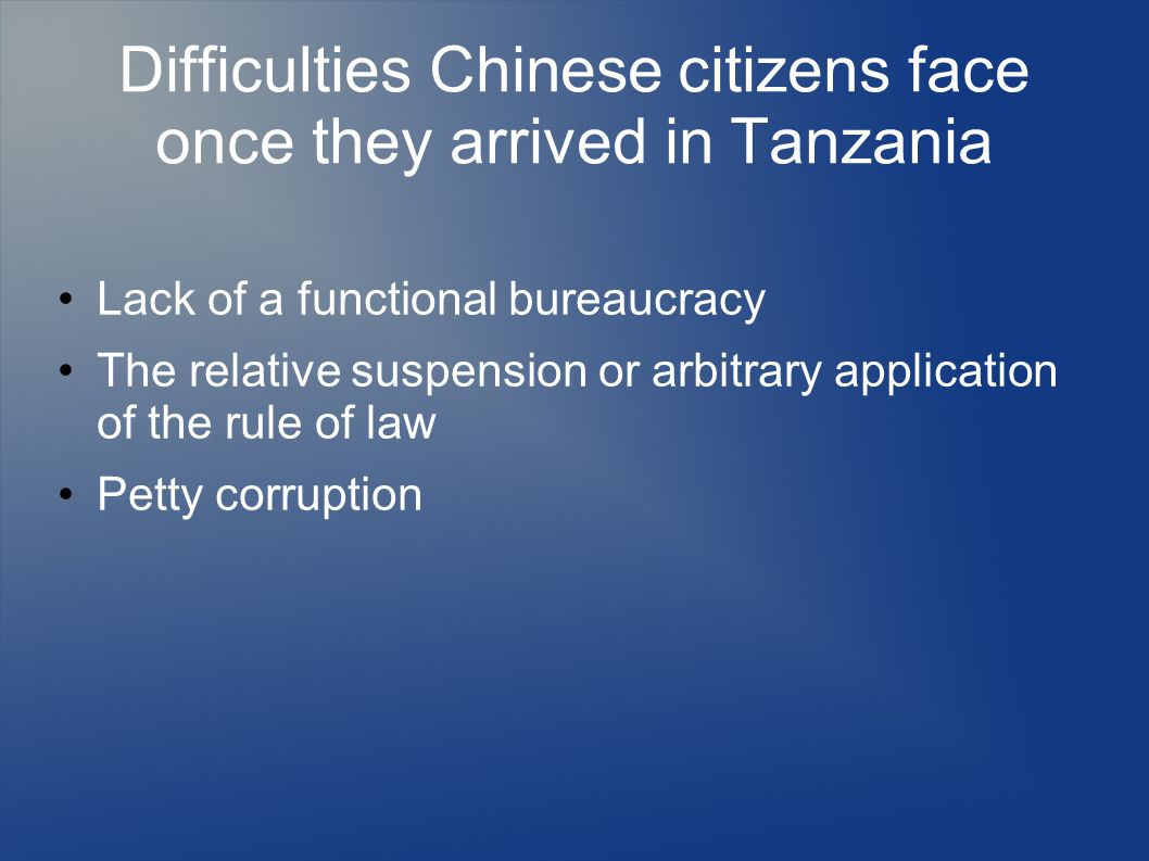 Difficulties Chinese citizens face once they arrived in Tanzania