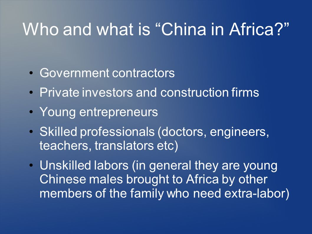 Who and what is China in Africa