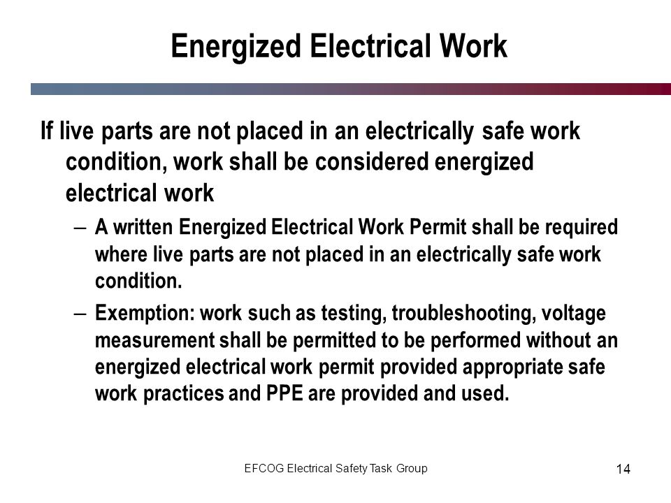Energized Electrical Work