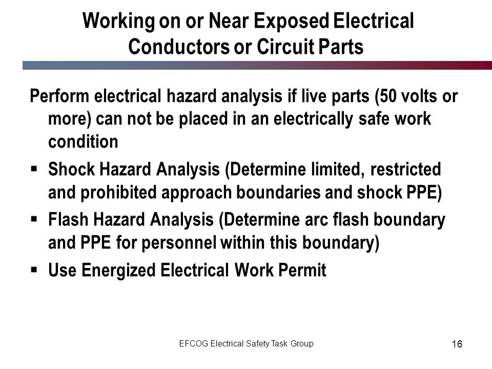 Working on or Near Exposed Electrical Conductors or Circuit Parts
