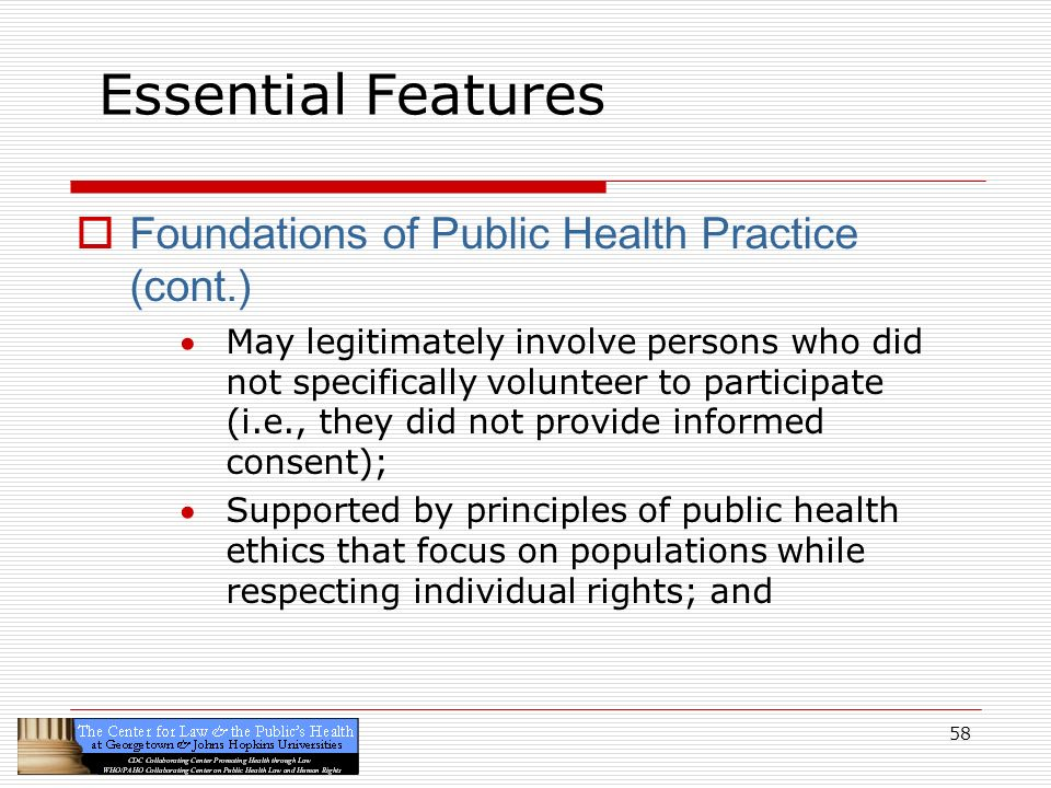 Essential Features Foundations of Public Health Practice (cont.)