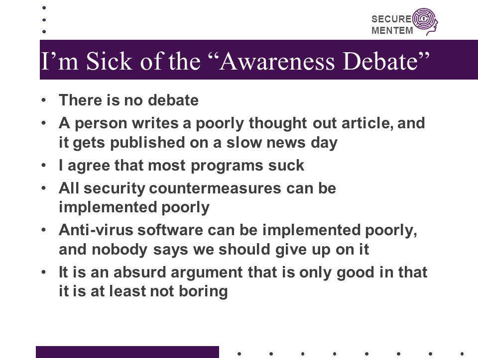 I'm Sick of the Awareness Debate