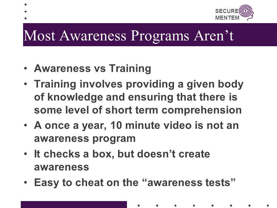Most Awareness Programs Aren't