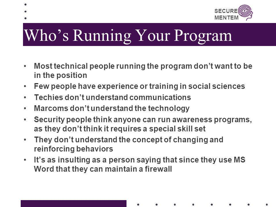Who's Running Your Program