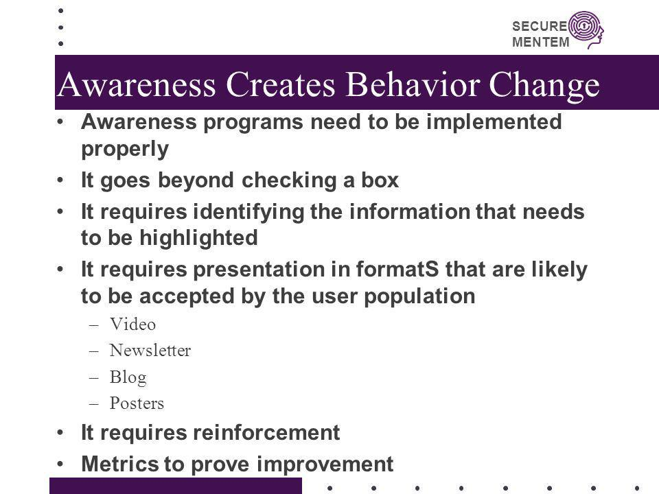 Awareness Creates Behavior Change