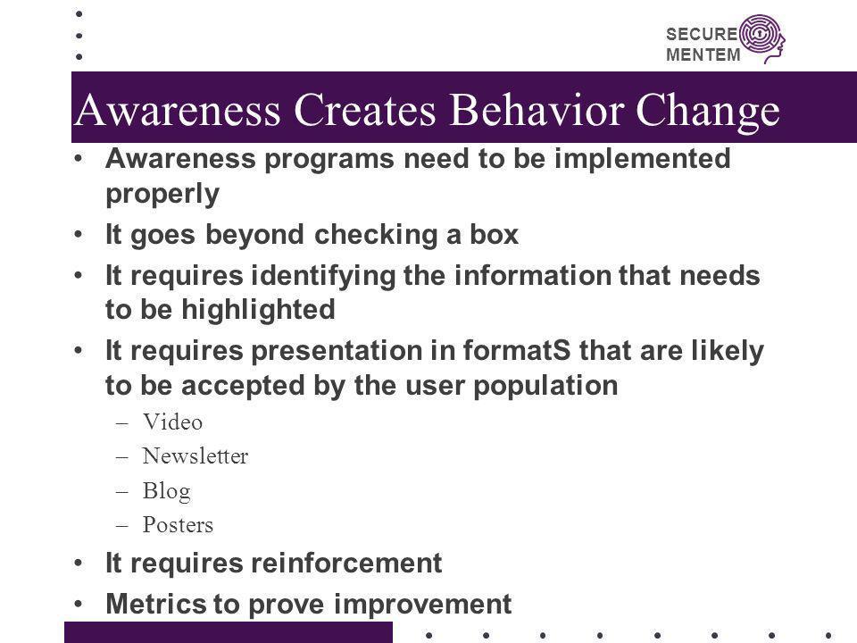 Awareness Creates Behavior Change