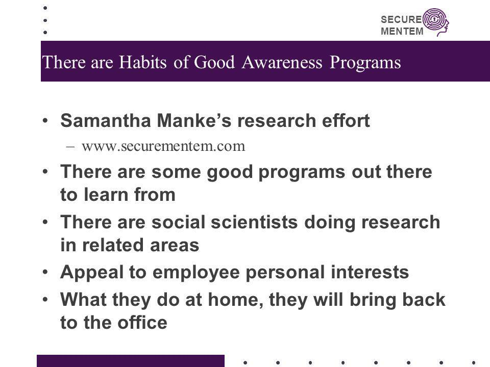 There are Habits of Good Awareness Programs