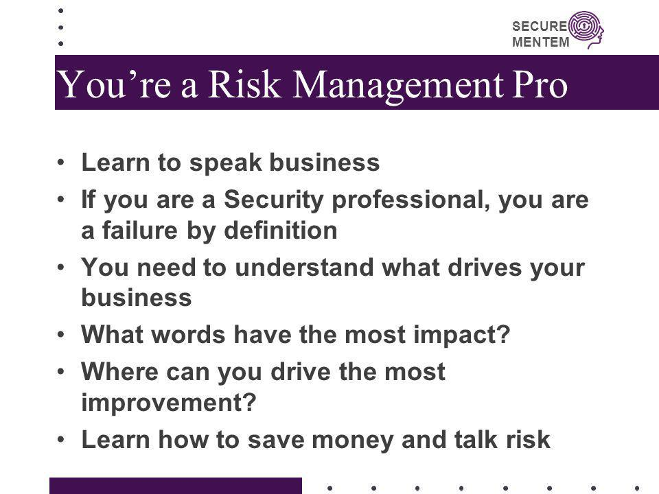 You're a Risk Management Pro