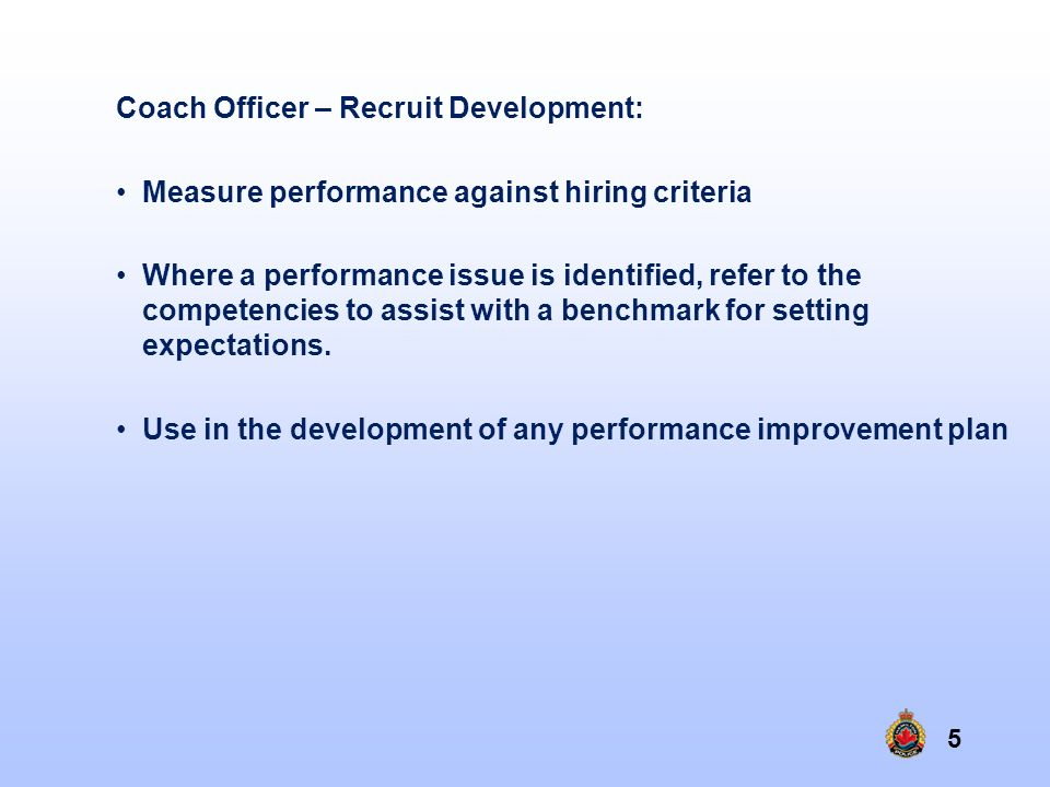 Coach Officer – Recruit Development: