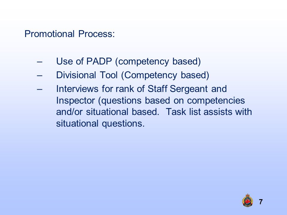 Promotional Process: Use of PADP (competency based) Divisional Tool (Competency based)
