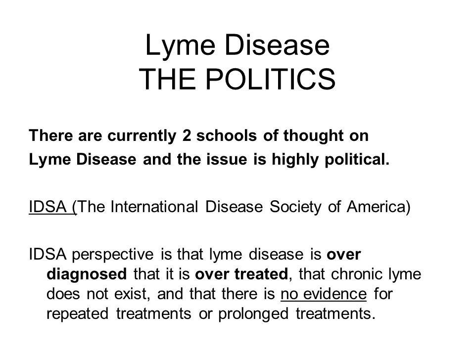 Lyme Disease THE POLITICS