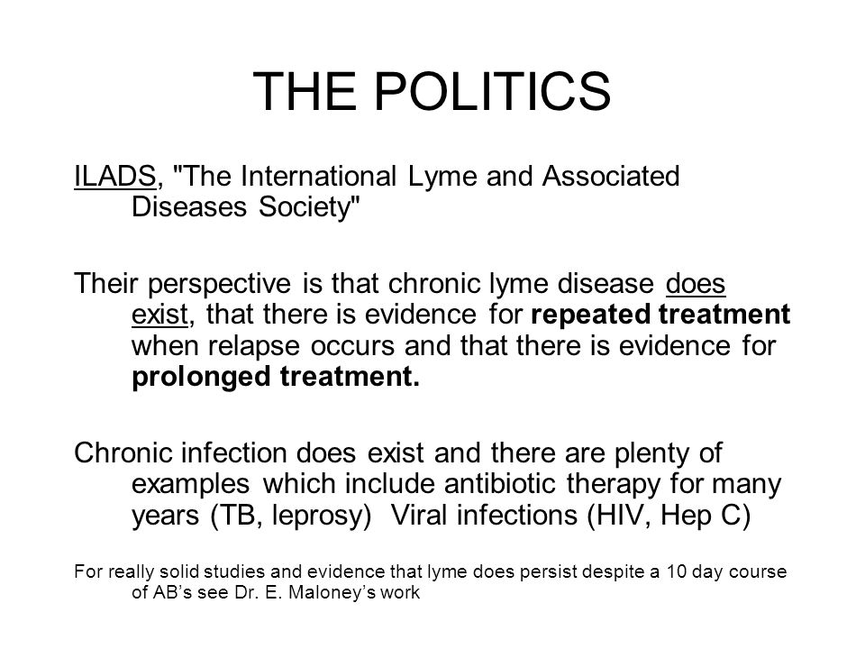 THE POLITICS ILADS, The International Lyme and Associated Diseases Society