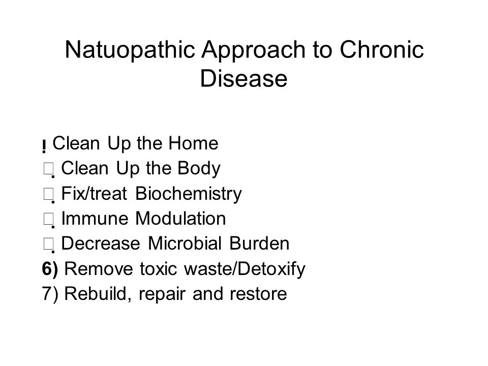 Natuopathic Approach to Chronic Disease
